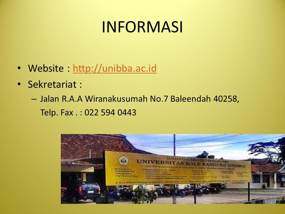 INFORMASI Website : http://unibba.ac.idhttp://unibba.ac.id Sekretariat : – Jalan R.A.A Wiranakusumah No.7 Baleendah 40258, Telp. Fax. : 022 594 0443