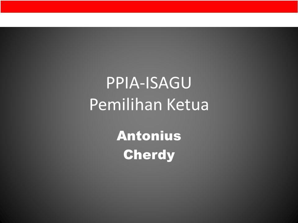 PPIA-ISAGU Pemilihan Ketua Antonius Cherdy