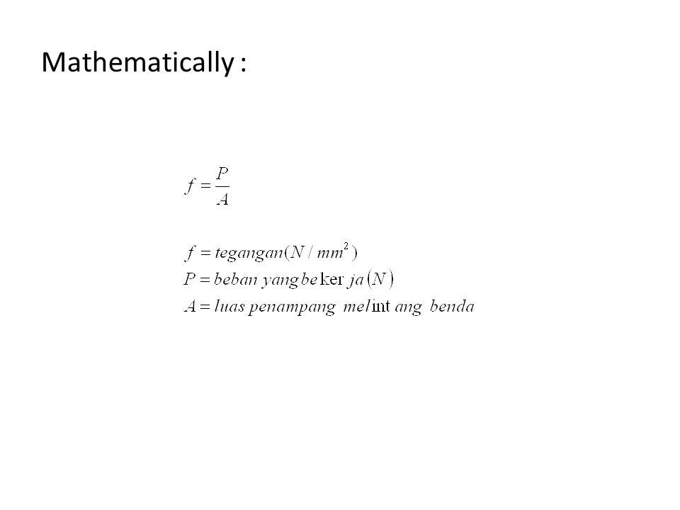 Mathematically :
