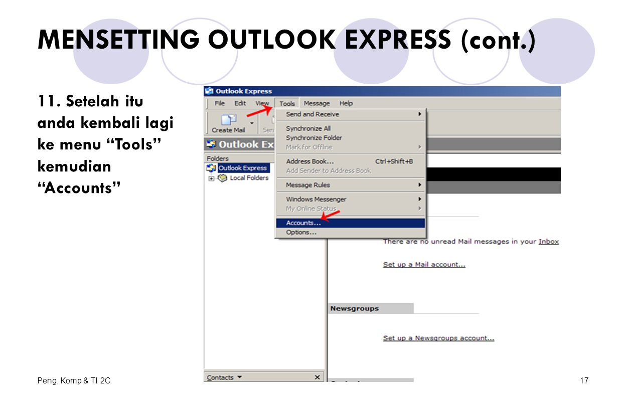 Peng.Komp & TI 2C17 MENSETTING OUTLOOK EXPRESS (cont.) 11.
