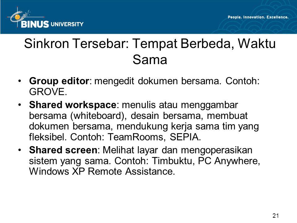 Sinkron Tersebar: Tempat Berbeda, Waktu Sama Group editor: mengedit dokumen bersama.