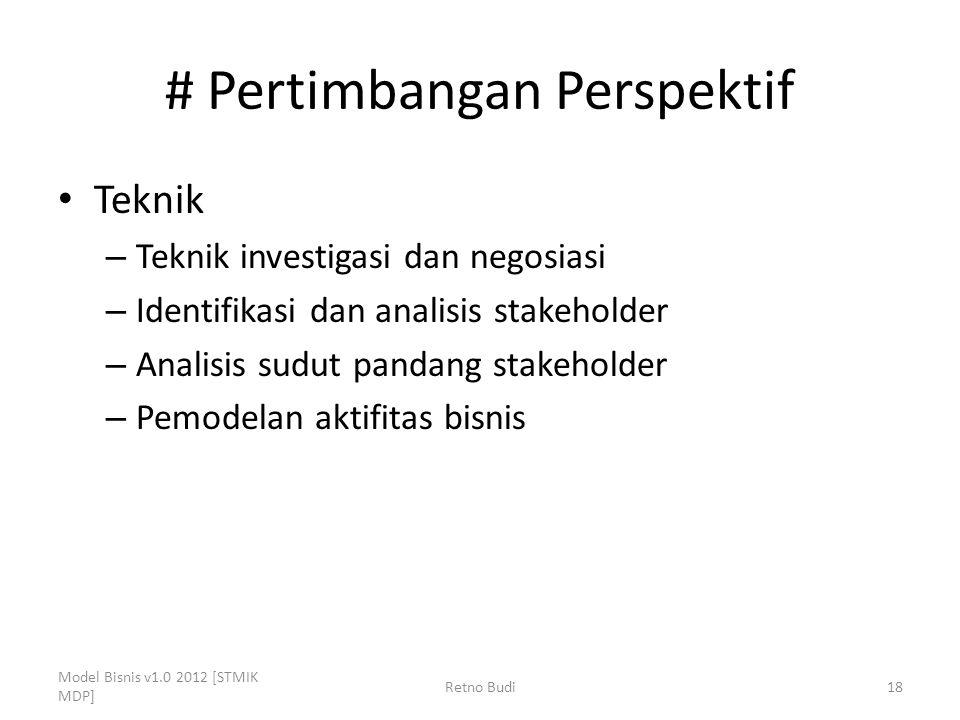 # Pertimbangan Perspektif Teknik – Teknik investigasi dan negosiasi – Identifikasi dan analisis stakeholder – Analisis sudut pandang stakeholder – Pem