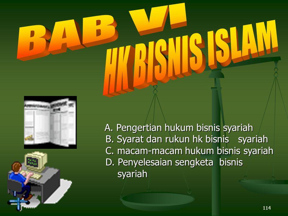 114 A.Pengertian hukum bisnis syariah A. Pengertian hukum bisnis syariah B.
