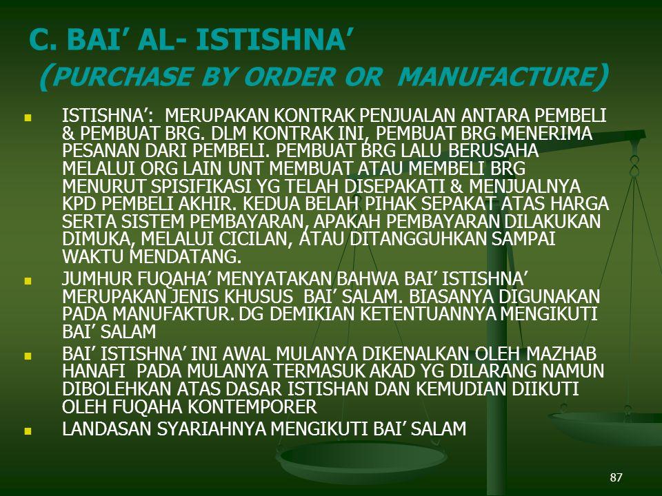 87 ISTISHNA': MERUPAKAN KONTRAK PENJUALAN ANTARA PEMBELI & PEMBUAT BRG.