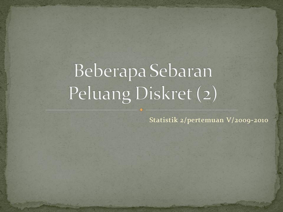 Statistik 2/pertemuan V/2009-2010