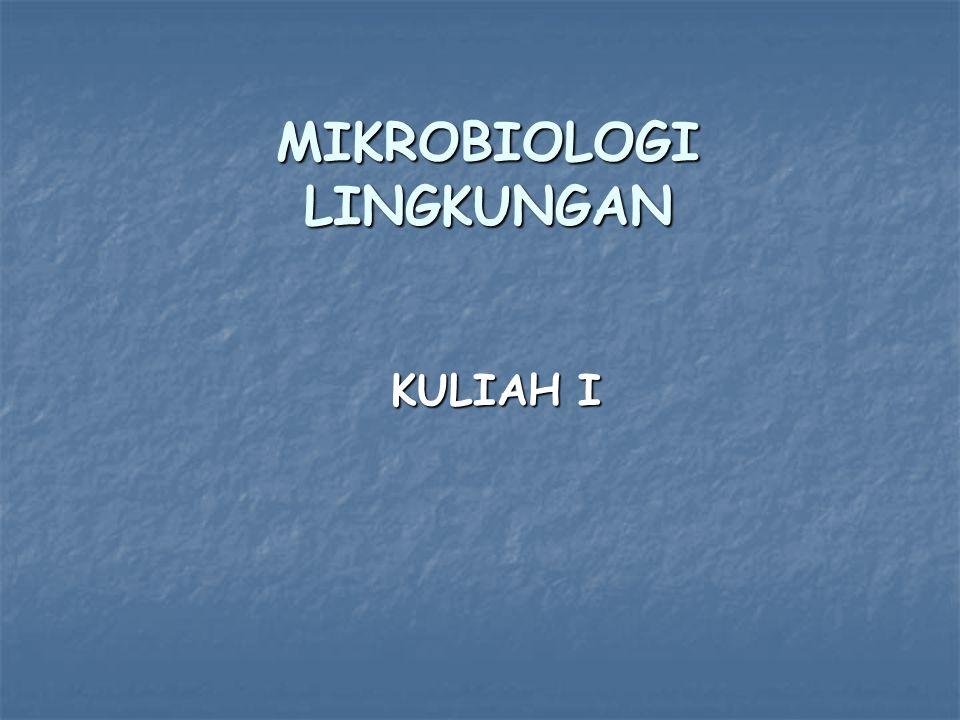 DISKRIPSI Mikrobiologi Lingkungan merupakan salah satu matakuliah pilihan dalam lingkup Mikrobiologi yang memberi dasar-dasar pemahaman akan konsep- konsep peran mikroba di lingkungan terkait dengan dinamika yang terjadi di biosfer dan pengaruhnya pada kehidupan manusia.