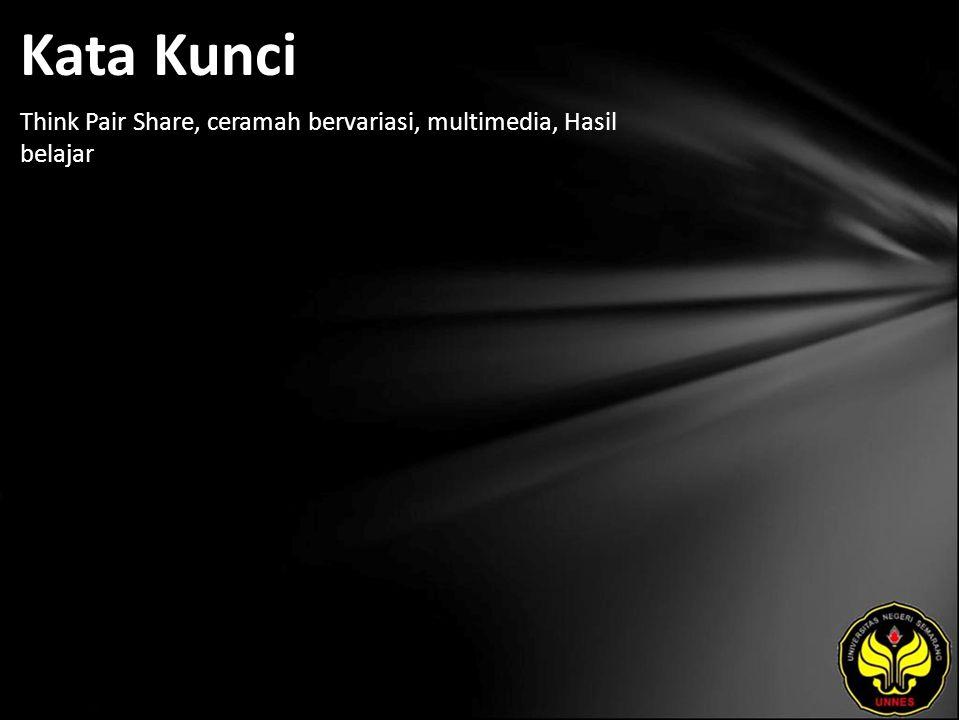 Kata Kunci Think Pair Share, ceramah bervariasi, multimedia, Hasil belajar