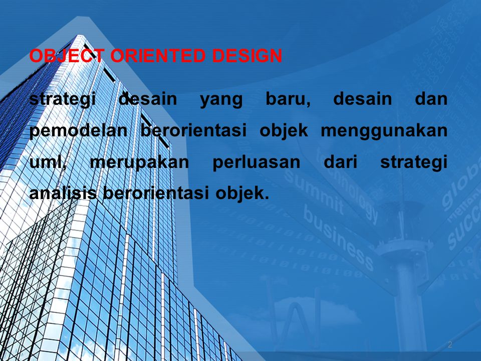 Dikenal dengan Structured systems analysis and design (SSAD) 3