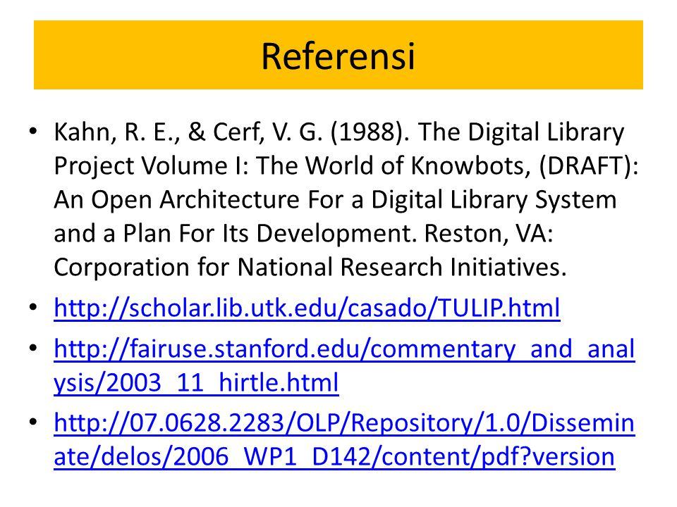 Referensi Kahn, R.E., & Cerf, V. G. (1988).