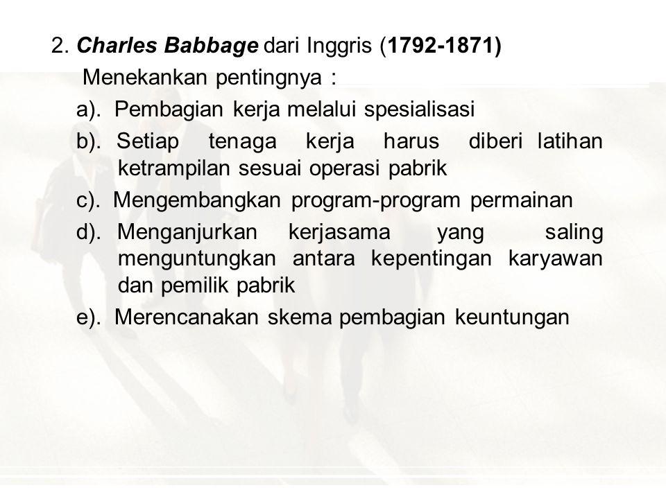 I. ALIRAN KLASIK : Kelompok Manajemen Ilmiah, Tokoh- tokohnya antara lain : 1. Robert Owen (1771-1858) Menekankan pentingnya : a). Umur manusia dalam