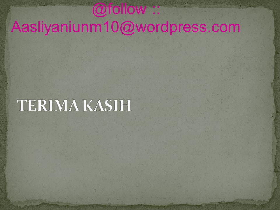@follow :: Aasliyaniunm10@wordpress.com