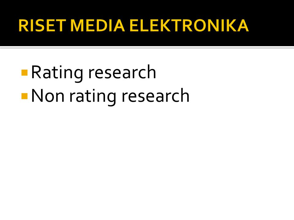  Rating research  Non rating research
