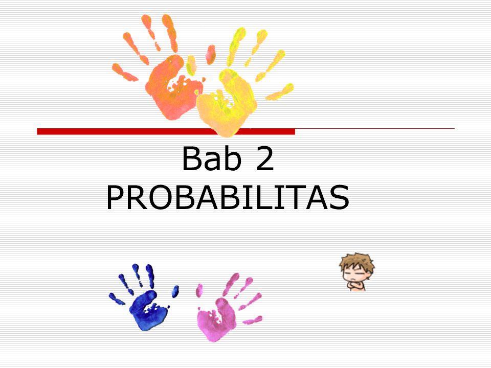 Bab 2 PROBABILITAS