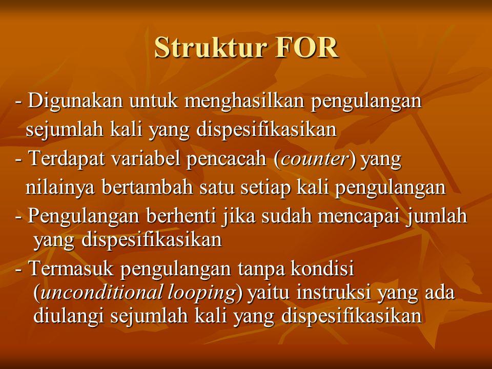 Bentuk Umum Struktur FOR 1.