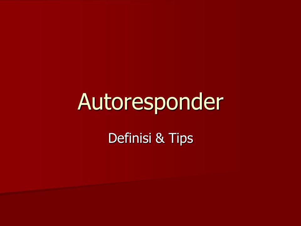 Tugas Buat rangkuman Tip untuk autoresponder Buat rangkuman Tip untuk autoresponder