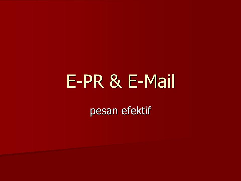 E-PR & E-Mail pesan efektif