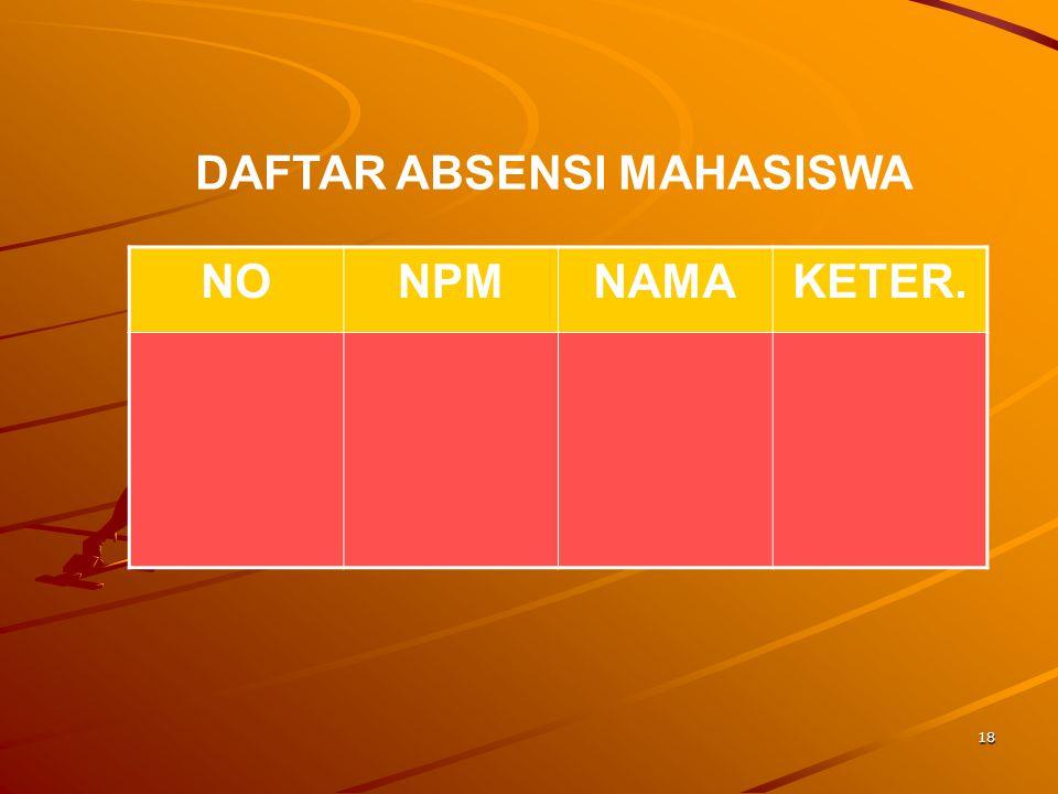 18 NONPMNAMAKETER. DAFTAR ABSENSI MAHASISWA