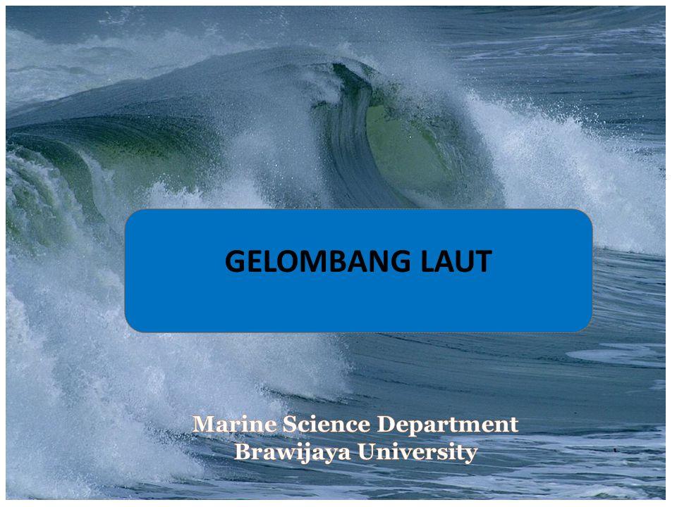  Dasar Laut adalah horisontal, tetap dan impermeabel sehingga kecepatan vertikal di dasar adalah nol  Amplitudo gelombang kecil terhadap panjang gelombang dan kedalaman air  Gerak gelombang berentuk silinder yang tegak lurus arah penjalaran gelombang sehingga gelombang adalah dua dimensi Asumsi-asumsi dalam teori gelombang Airy: (lanjutan..)