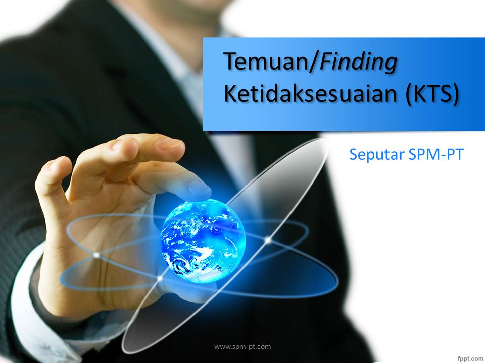 Temuan/Finding Ketidaksesuaian (KTS) Seputar SPM-PT www.spm-pt.com