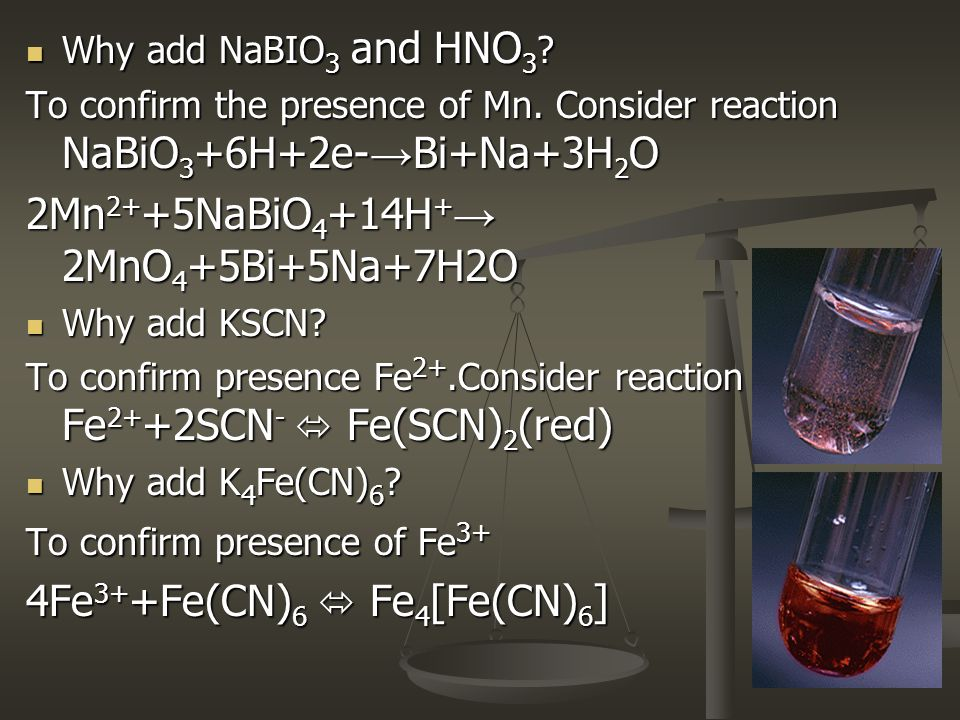 Why add NaBIO 3 and HNO 3 .Why add NaBIO 3 and HNO 3 .