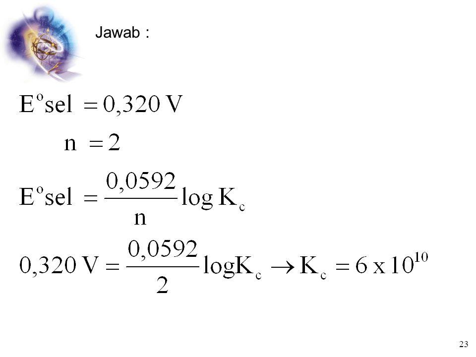 Menentukan Konstanta kesetimbangan  G  = - R T ln K c  G  = - n F E  sel Jika pada suhu 25  dan 1atm Contoh : Hitung Kc untuk reaksi NiO 2 + 2Cl