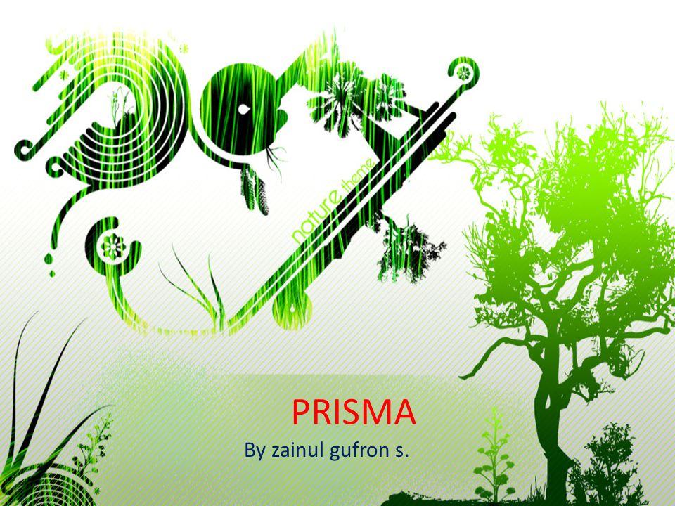 PRISMA By zainul gufron s.