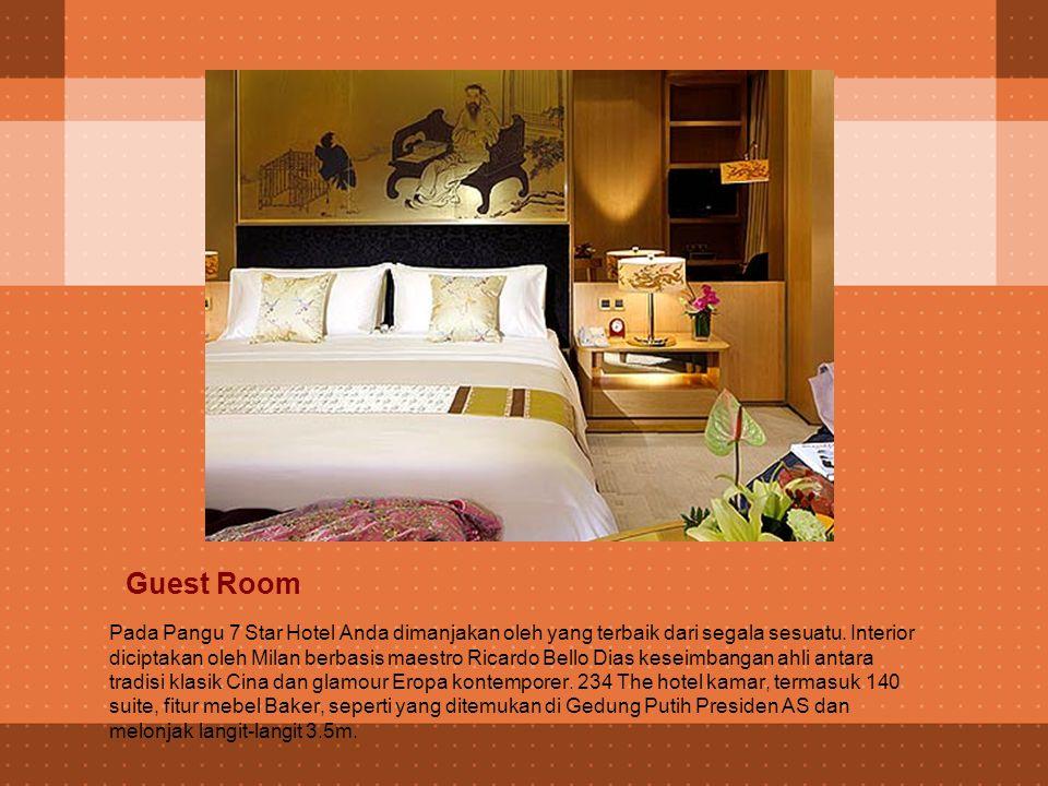 Themes of pangu Hotel Pangu Plaza dan Pangu 7 Star Hotel telah dirancang dalam skala besar sesuai dengan prinsip-prinsip Cina kuno feng shui, untuk membawa nasib baik dan kemakmuran bagi penghuninya.