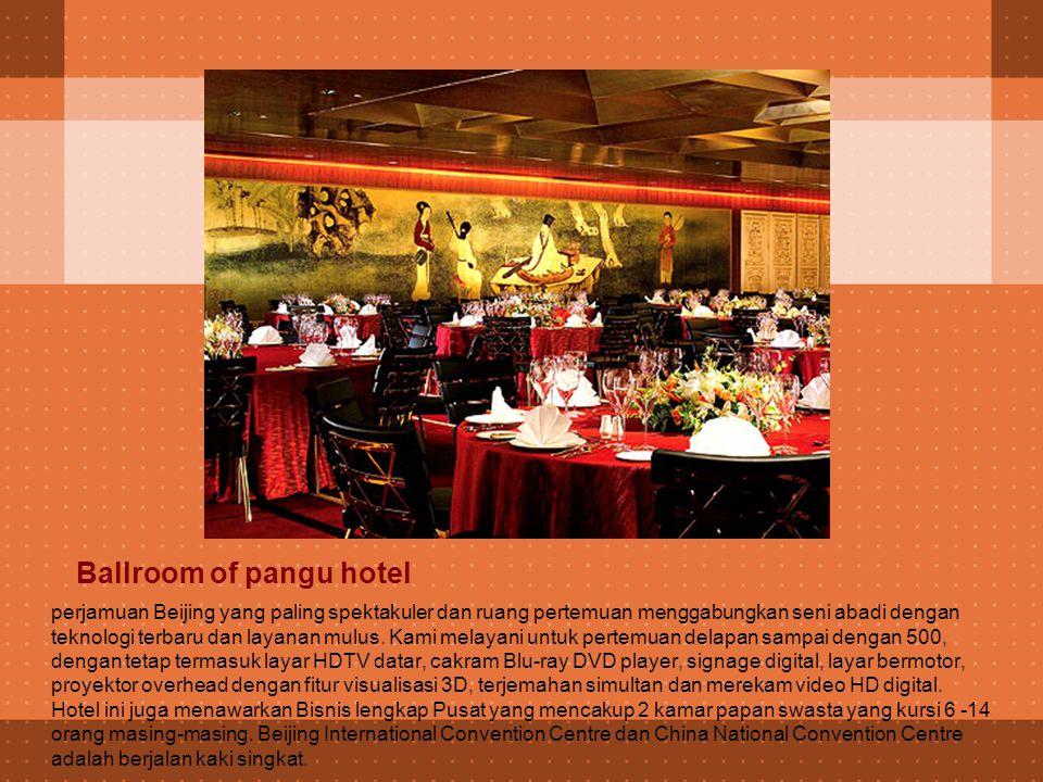 Restaurant of pangu hotel Pangu 7 Star Hotel cepat menjadi pusat kuliner elite kekuasaan Beijing, paling tidak untuk 26 kamar individual bergaya makan pribadi restoran Wenqi Cina, di mana penggerak dan shake bertemu untuk menikmati luar biasa Chiu Chow dan masakan Kanton dalam pengaturan eksklusivitas luar biasa.