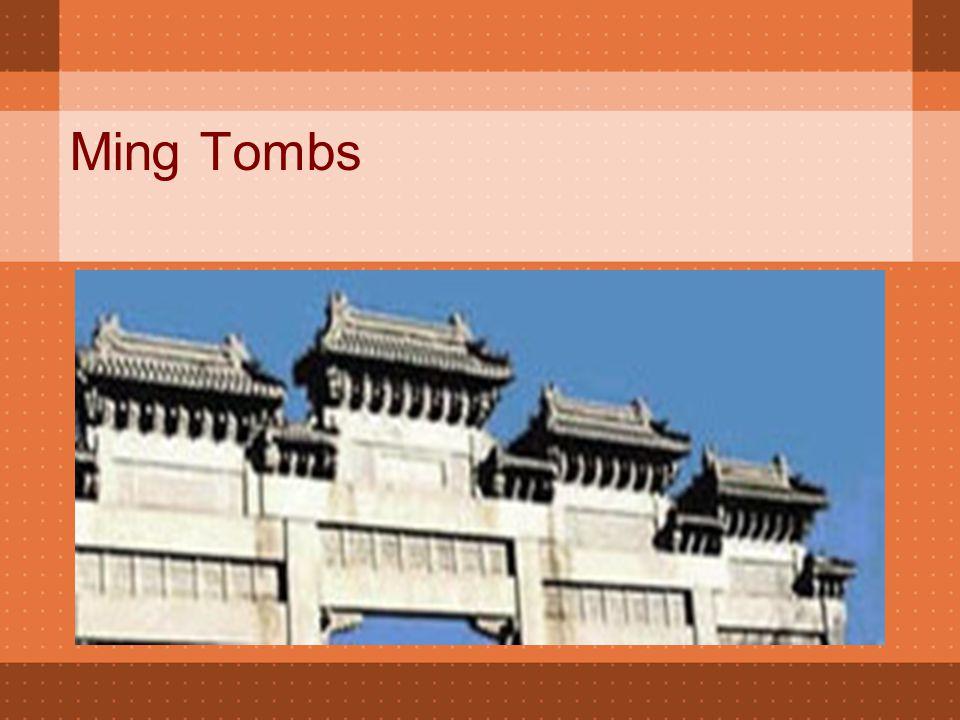 Ming Tombs  50 kilometer arah barat laut dari Kota Beijing terletak Kuburan Dinasti Ming - nama umum yang diberikan kepada makam 13 kaisar dari Dinasti Ming (1368-1644).