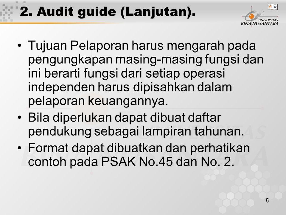 6 3.Format Laporan Keuangan PT/Universitas. a.Materi/Substansi Laporan Keuangan.