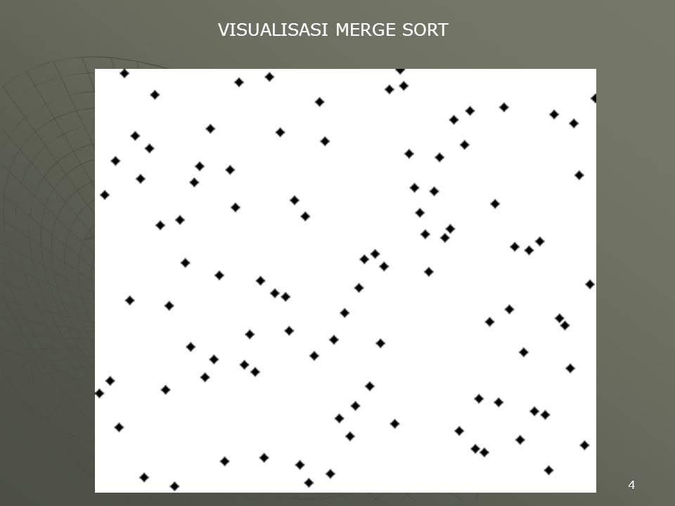 4 VISUALISASI MERGE SORT