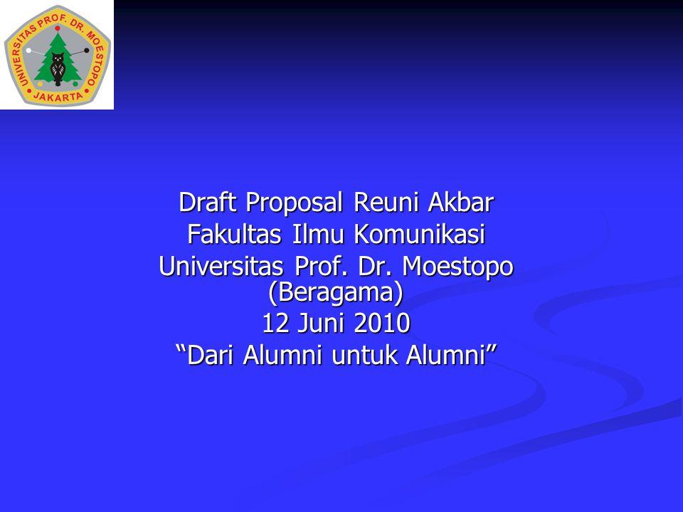 Draft Proposal Reuni Akbar Fakultas Ilmu Komunikasi Universitas Prof.