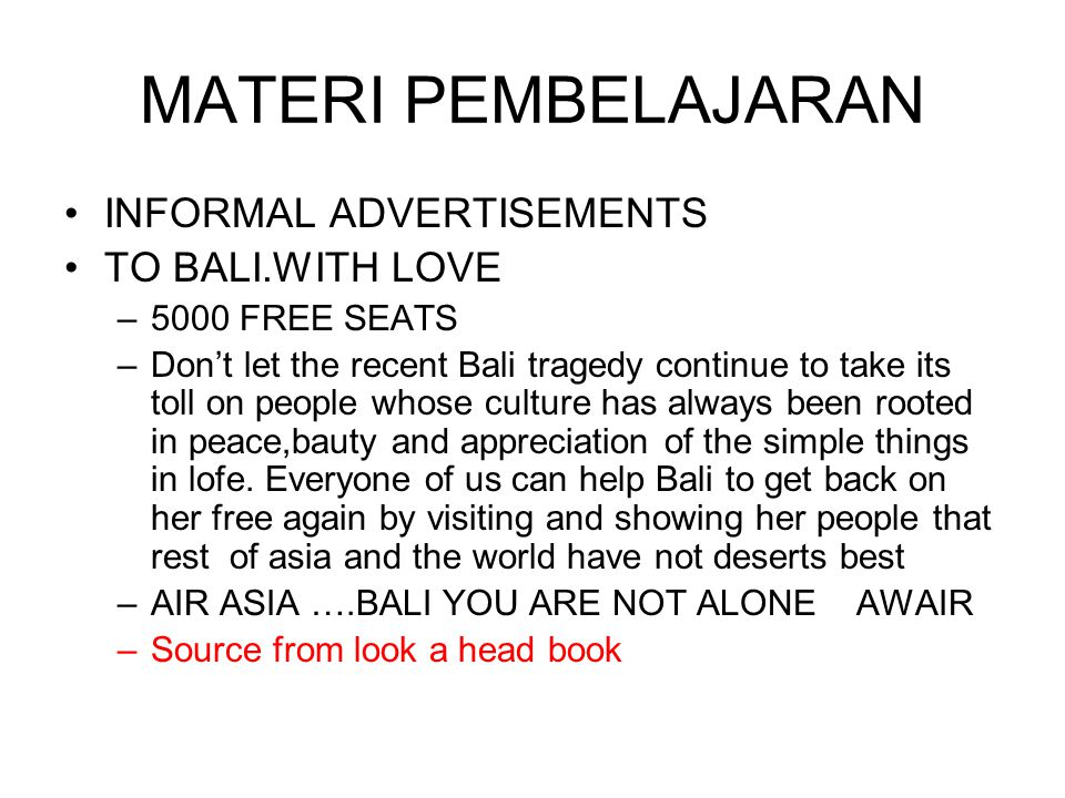 MATERI PEMBELAJARAN INFORMAL ADVERTISEMENTS TO BALI.WITH LOVE –5000 FREE SEATS –Don't let the recent Bali tragedy continue to take its toll on people
