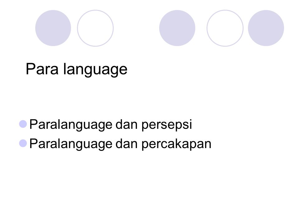 Para language Paralanguage dan persepsi Paralanguage dan percakapan