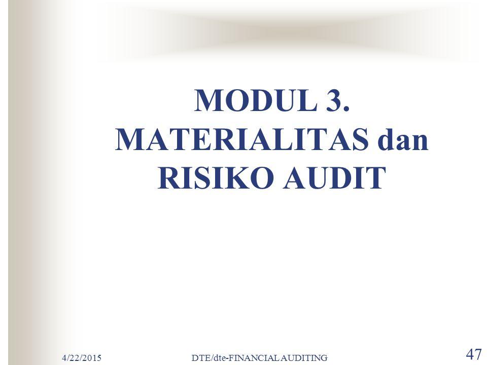 4/22/2015DTE/dte-FINANCIAL AUDITING 46 PROSEDUR ANALITIS Prosedur analitis (pengujian analitis) di definisikan dalam PSA 22 (SA329) sebagai Evaluasi a