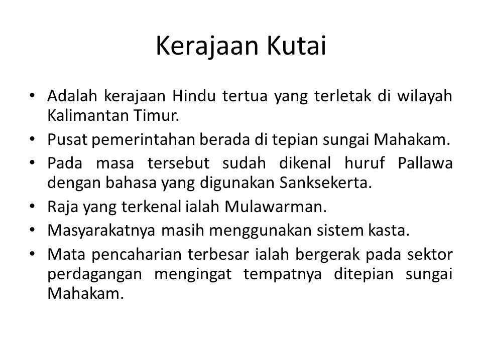 Kerajaan Tarumanegara Kerajaan Hindu tertua kedua ialah Tarumanegara yang terletak di lembah sungai Citarum Jawa Barat.
