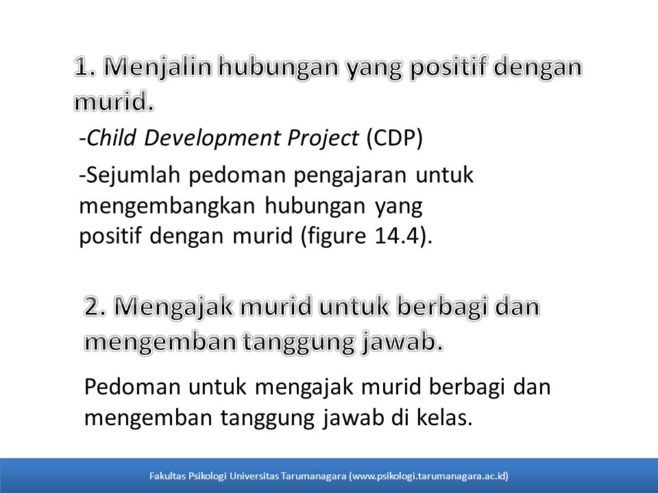 -Child Development Project (CDP) -Sejumlah pedoman pengajaran untuk mengembangkan hubungan yang positif dengan murid (figure 14.4).