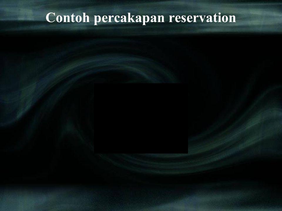 Contoh percakapan reservation