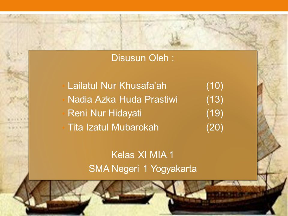 Disusun Oleh : Lailatul Nur Khusafa'ah(10) Nadia Azka Huda Prastiwi(13) Reni Nur Hidayati(19) Tita Izatul Mubarokah(20) Kelas XI MIA 1 SMA Negeri 1 Yo