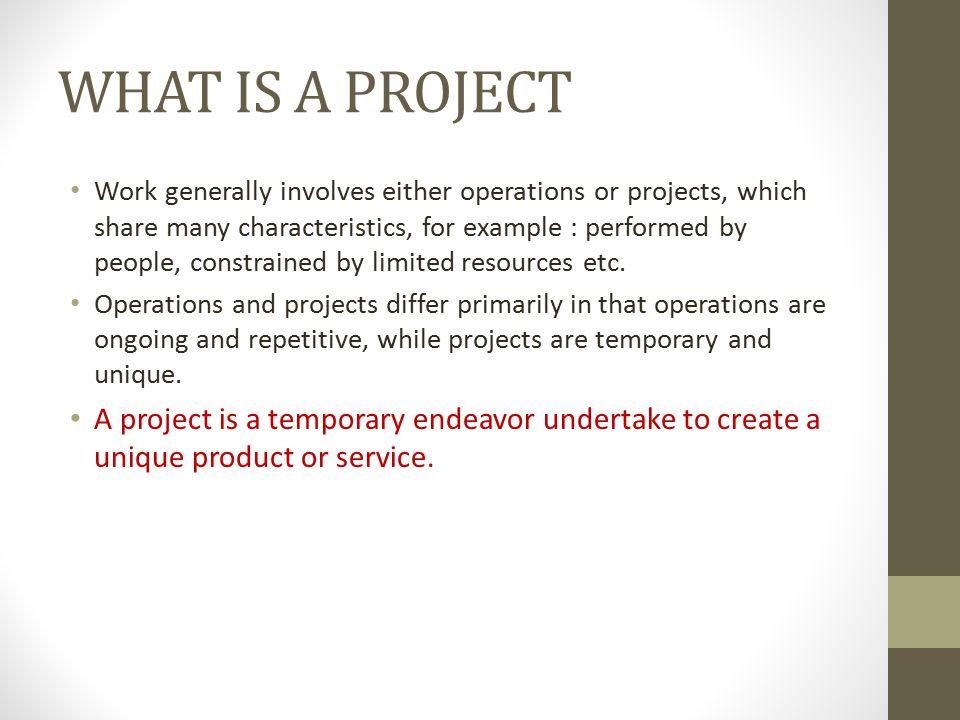 PROYEK = SISTEM Sumber Daya Proyek Kegiatan Proyek Hasil Kegiatan Proyek (bersifat unik) INPUT PROCESSOUTPUT AWAL KEGIATAN AKHIR KEGIATAN