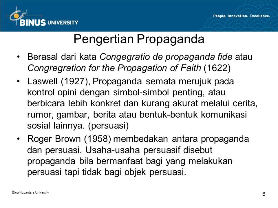 Qualter mengemukakan propaganda adalah suatu usaha yang dilakukan secara sengaja oleh beberapa individu atau kelompok untuk membentuk, mengawasi atau mengubah sikap dari kelompok-kelompok lain dengan menggunakan media komunikasi dengan tujuan bahwa setiap reaksi dari mereka yang dipengaruhi akan seperti yang diinginkn si propagandis.