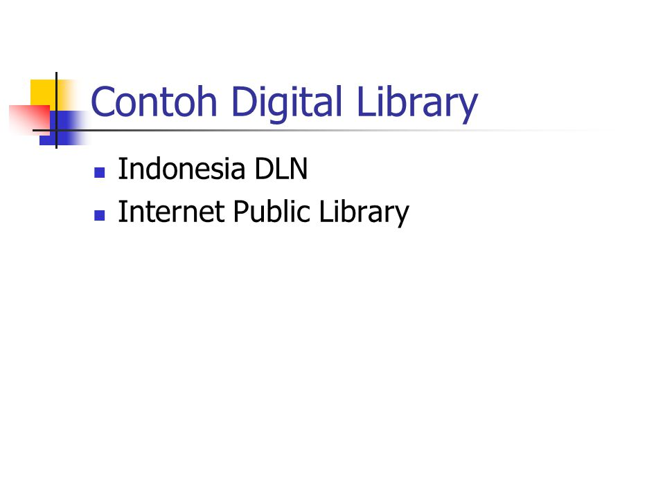 Contoh Digital Library Indonesia DLN Internet Public Library