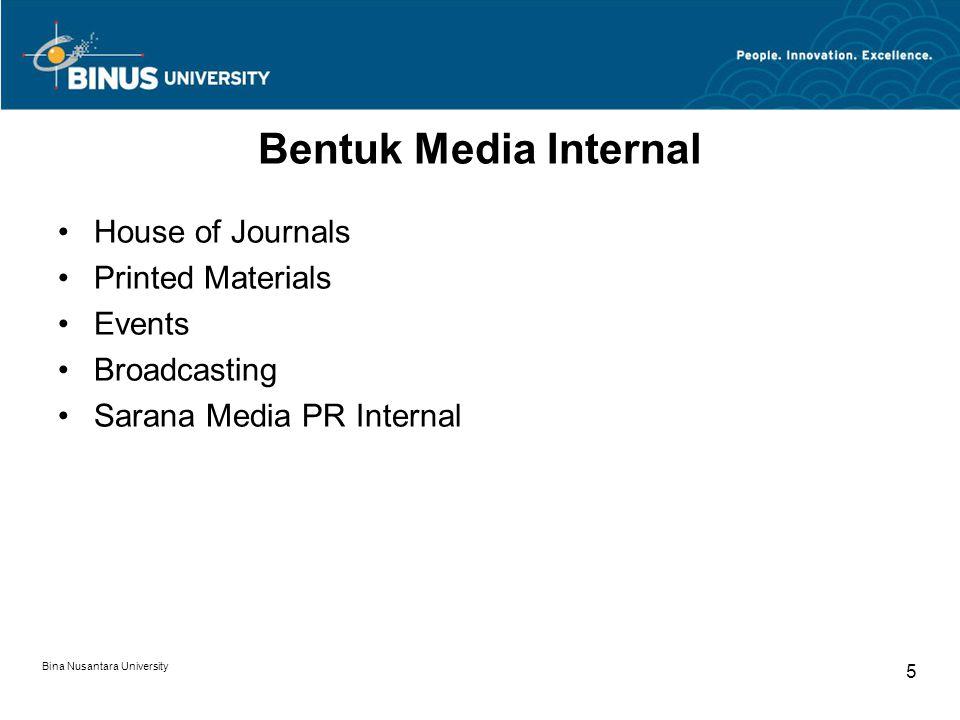 Bentuk Media Internal House of Journals Printed Materials Events Broadcasting Sarana Media PR Internal Bina Nusantara University 5