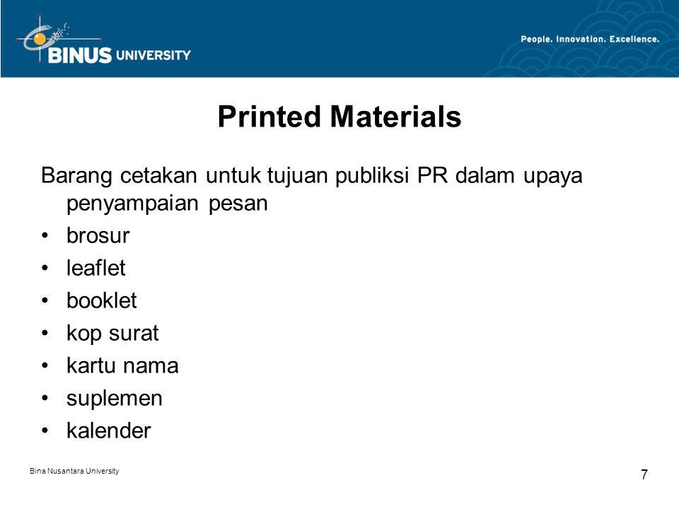 Printed Materials Barang cetakan untuk tujuan publiksi PR dalam upaya penyampaian pesan brosur leaflet booklet kop surat kartu nama suplemen kalender