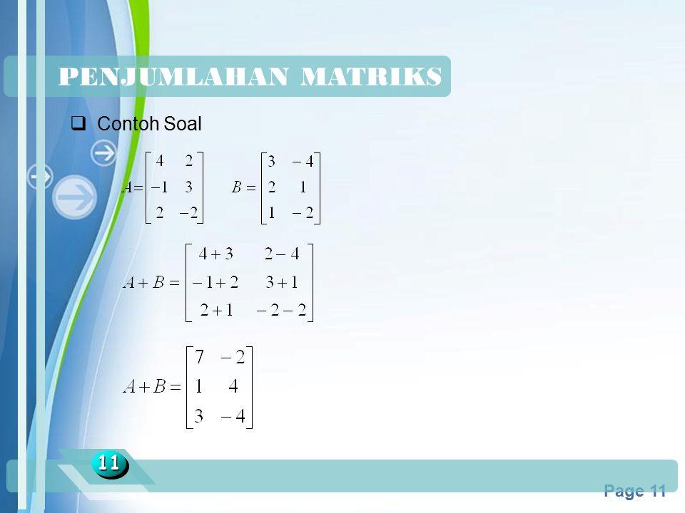 Powerpoint Templates Page 11 PENJUMLAHAN MATRIKS 1111  Contoh Soal