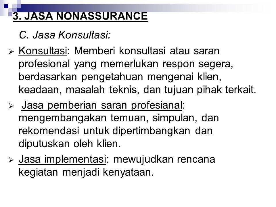 3.JASA NONASSURANCE C.