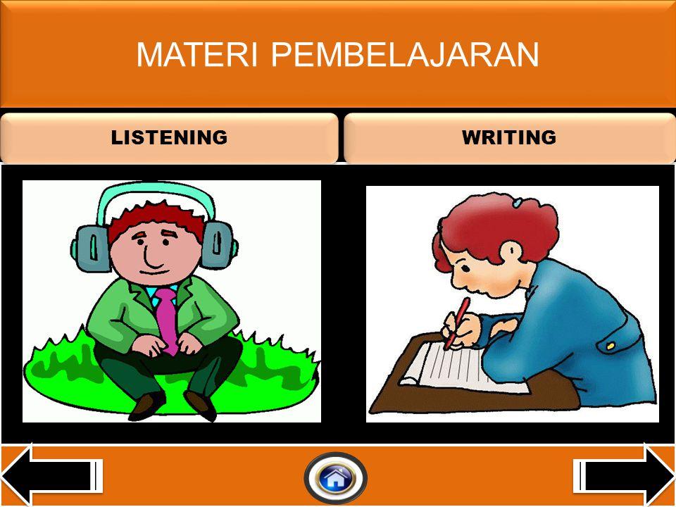 MATERI PEMBELAJARAN LISTENING WRITING