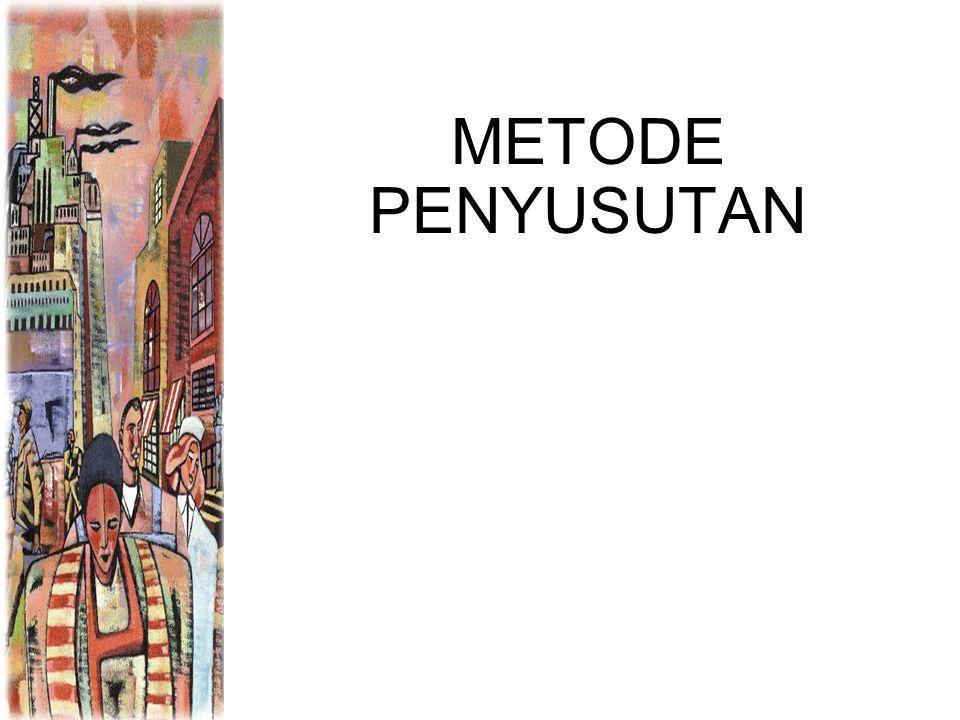 METODE PENYUSUTAN