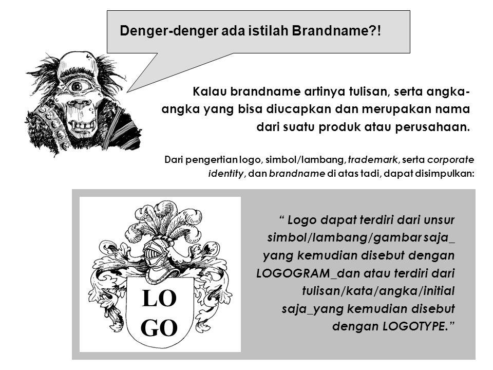 Jadi, trademark itu berhubungan dengan perlindungan hukum terhadap logo. Sedangkan pada bagian mana logo akan ditempatkan, apa di kop surat atau amplo