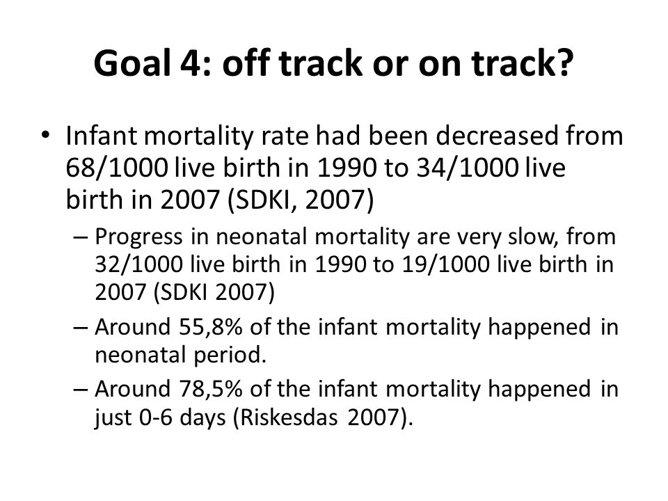 Neonatal, Infant and Under five Mortality Rate in Indonesia (1991-2007)
